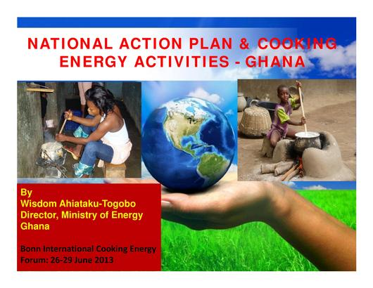 File:National Action Plan and Cooking Energy Activities Ghana - Wisdom Togobo Bonn 2013.pdf