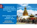 Consultative Workshop on Strategic Energy Sector Policies by NEA MD Mr. Kul Man Ghising.pdf