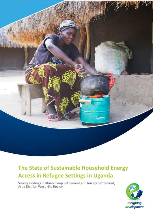 File:The State of Sustainable Household Energy Access in Refugee Settings in Uganda - Survey Findings in Rhino Camp Settlement and Imvepi Settlement, Arua District, West Nile Region.pdf