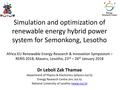 Simulation and Optimisation of Renewable Energy Hybrid Power Systems for Semonkong, Lesotho.pdf