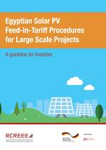 Egyptian Solar PV Feed-in-Tariff Procedures for Large Scale Projects