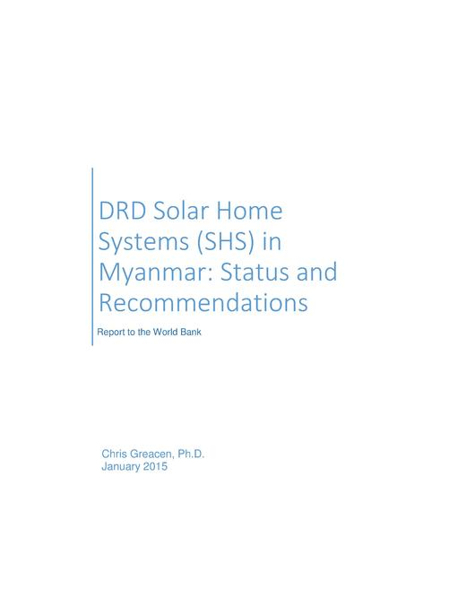 DRD Solar Home Systems (SHS) in Myanmar: Status and Recommendations
