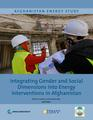 Integrating Gender and Social Dimensions into Energy Interventions in Afghanistan.pdf