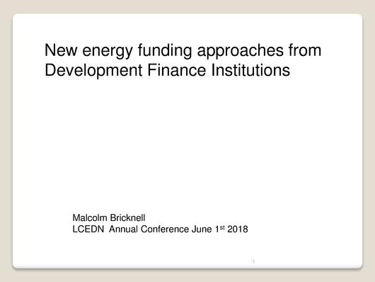 File:DFIs and Energy finance-Malcolm Bracknell.pdf