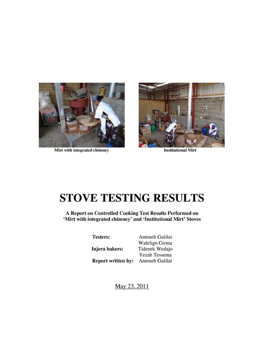 File:Stove testing results, A report on controlled cooking test results performed on 'Mirt with integrated chimney' and 'Institutional mirt' stoves, Report by Anteneh Gulilat, May 23, 2011..pdf