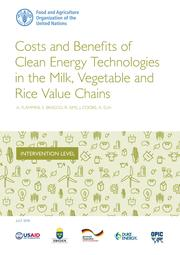 Costs and Benefits of Clean Energy Technologies in the Milk, Vegetable and Rice Value Chains