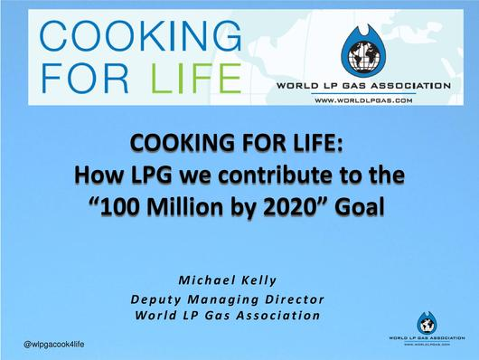 "File:COOKING FOR LIFE How LPG we contribute to the ""100 Million by 2020"" Goal Michael Kelly Bonn 2013.pdf"