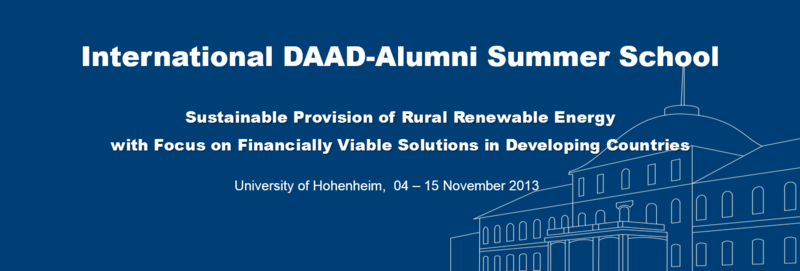 International DAAD-Alumni Summer School - November 4 - 14, 2013 Institute for Agricultural Engineering, University of Hohenheim