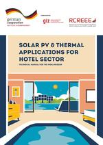 Solar PV & Thermal Applications for Hotel Sector-Technical Manual for the MENA Region
