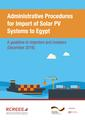 Administrative Procedures for Import of Solar PV Systems to Egypt vf.pdf