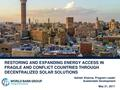 Restoring and Expanding Energy Access in Fragile and Conflict Countries through Decentralized Solar Solutions.pdf