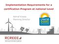 Implementation Requirements for a certification Program at national Level.pdf
