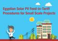 Egyptian Solar PV Feed-in-Tariff - Procedures for Small Scale Projects.pdf