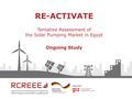 Tentative Assessment of the Solar Pumping Market in Egypt.pdf