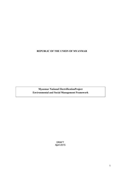 File:Myanmar National Electrification Project - DRAFT Environmental and Social Management Framework - English Version - April 8 2015.pdf