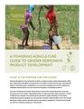 A Powering Agriculture Guide to Gender Responsive Product Development.pdf