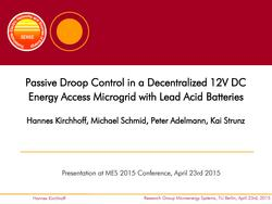 Passive Droop Control in a Decentralized 12 DC Energy Access Microgrid With Lead Acid Batteries.pdf