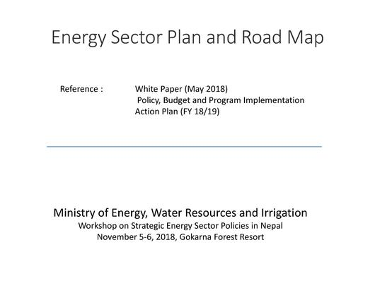 File:Energy Sector Plan and Road Map by Mr. Sagar Raj Gaoutam MoEWRI.pdf