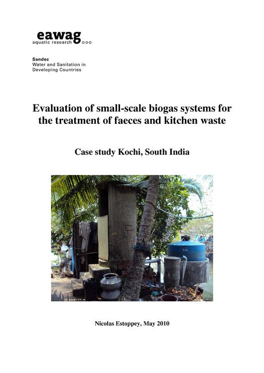 Evaluation of small-scale biogas systems for the treatment