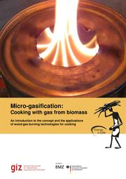 -> Micro-Gasification: Cooking with gas from Biomass Manual