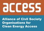 The ACCESS coalition consists of a range of civil society organisations (CSOs), both international and national working to deliver universal energy access, particularly within Sustainable Energy for All (SEforAll), Sustainable Development Goal 7 (SDG7) implementation and other global energy initiatives.